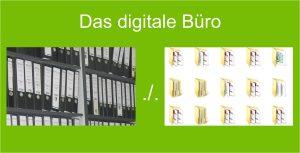 Das digitale Büro